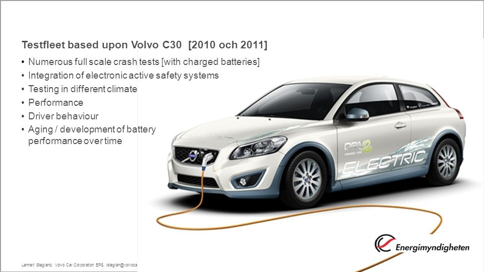 Testfleet based upon Volvo C30 [2010 och 2011]